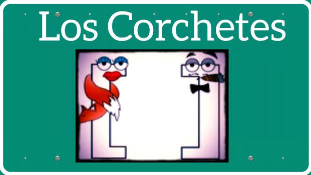 Los Corchetes