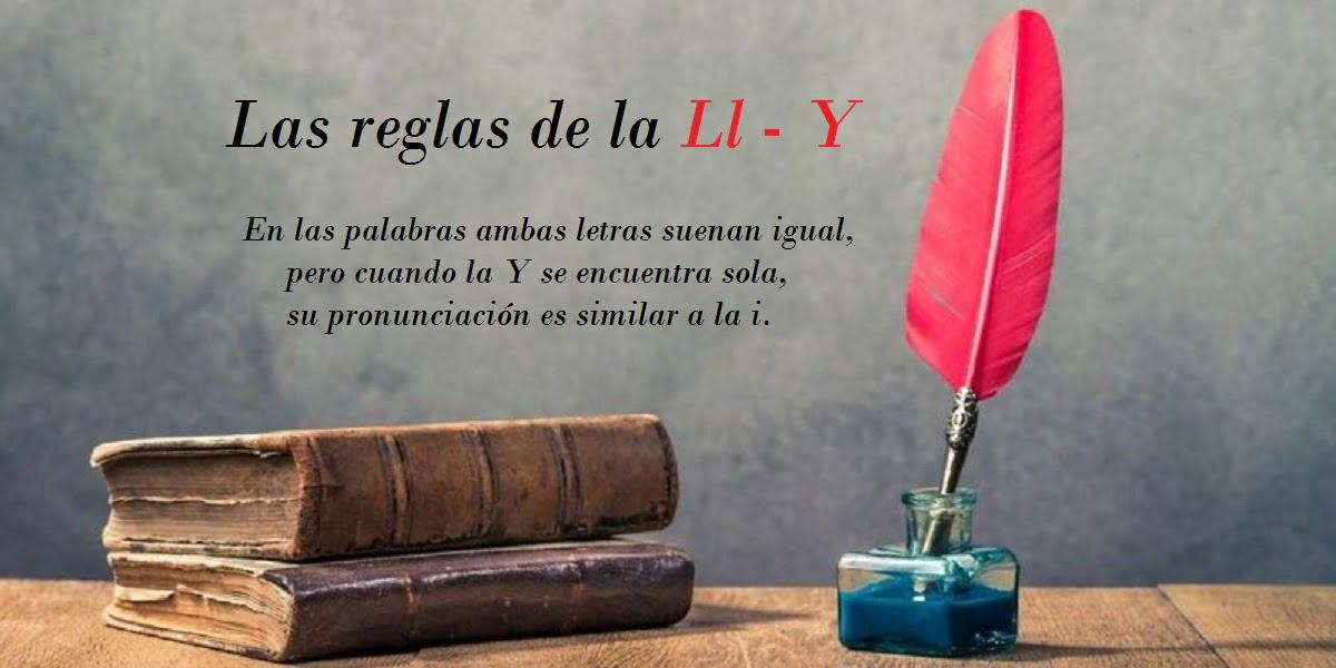 Reglas de la LL - Y