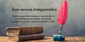 nexos temporales