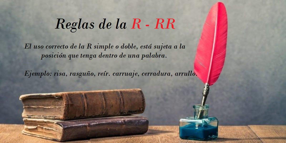reglas de la r - rr