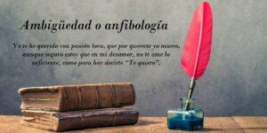 Ambigüedad o anfibología. Definición y usos