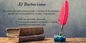 Barbarismo. Definición y 36 ejemplos