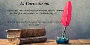 Definición de carientismo. Origen y ejemplos