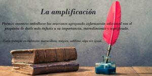 Amplificación. Definición y 4 ejemplos