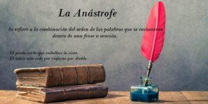 Anástrofe. Definición y 11 ejemplos